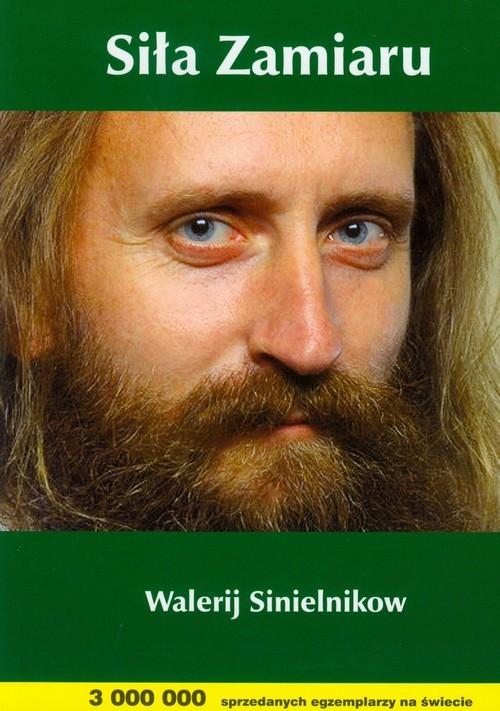 okładka Siła zamiaruksiążka      Sinielnikow Walerij