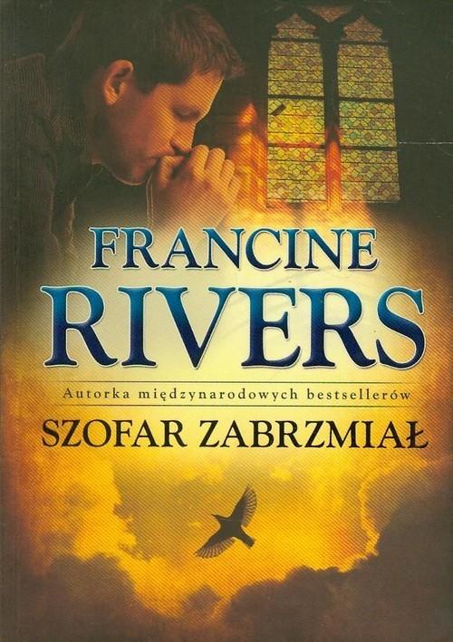 okładka Szofar zabrzmiał, Książka   Francine Rivers