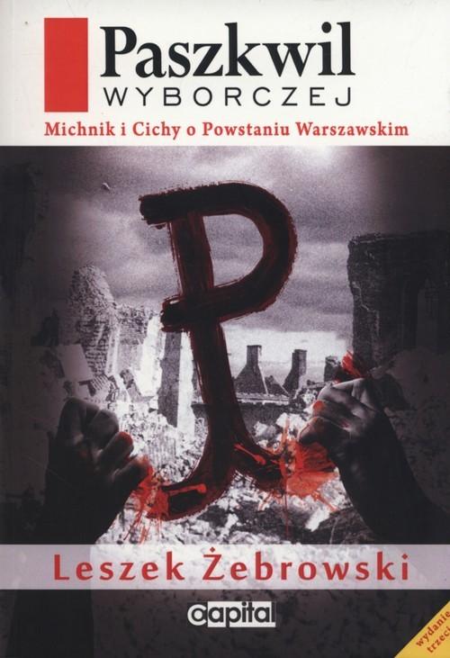 okładka Paszkwil Wyborczej, Książka | Żebrowski Leszek