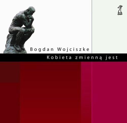 okładka Kobieta zmienną jest, Książka | Wojciszke Bogdan