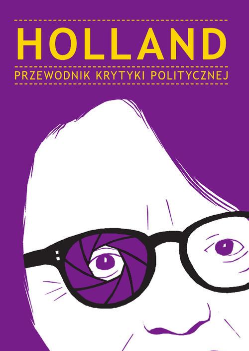 okładka Holland Przewodnik Krytyki Politycznej, Książka |