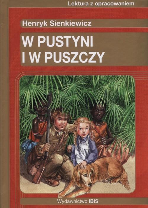 okładka W pustyni i w puszczy Lektura z opracowaniemksiążka      Henryk Sienkiewicz