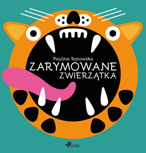 okładka Zarymowane zwierzątka, Książka | Ratowska Paulina