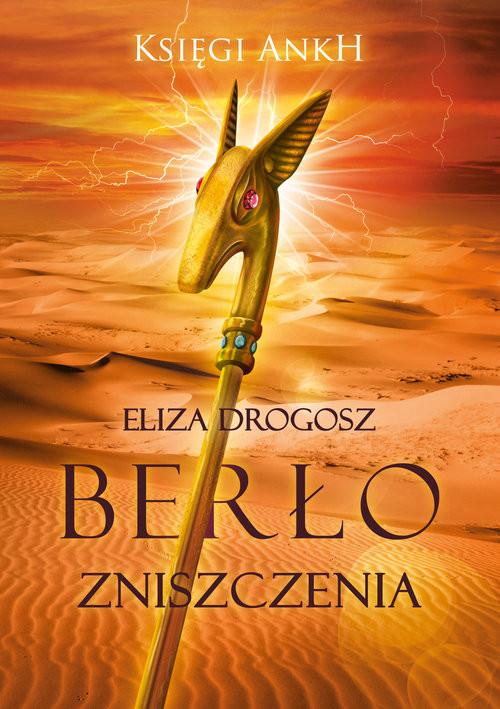 okładka Berło Zniszczenia, Książka | Drogosz Eliza