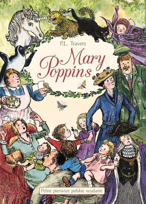 okładka Mary Poppins Kolekcja Opowieści zebrane, Książka | Pamela L. Travers