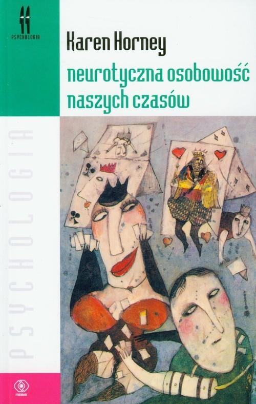 okładka Neurotyczna osobowość naszych czasów, Książka   Horney Karen