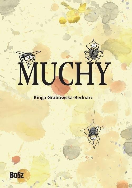okładka Muchy, Książka | Grabowska-Bednarz Kinga