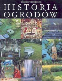 okładka Historia ogrodów, Książka   Hobhouse Penelope