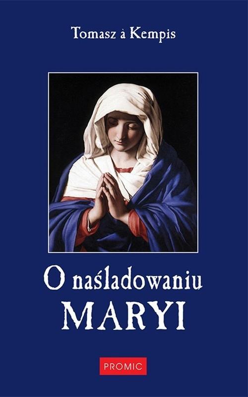 okładka O naśladowaniu Maryi, Książka | Kempis Tomasz