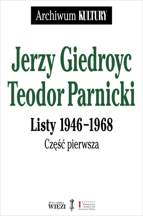 okładka Listy 1946-1968, Książka | Jerzy Parnicki Teodor Giedroyc