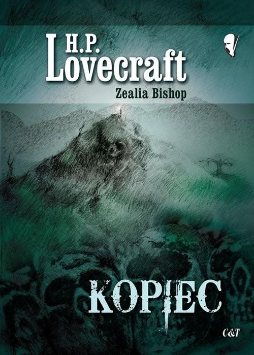 okładka Kopiec, Książka | H.P.  Lovecraft, Zealia Bishop