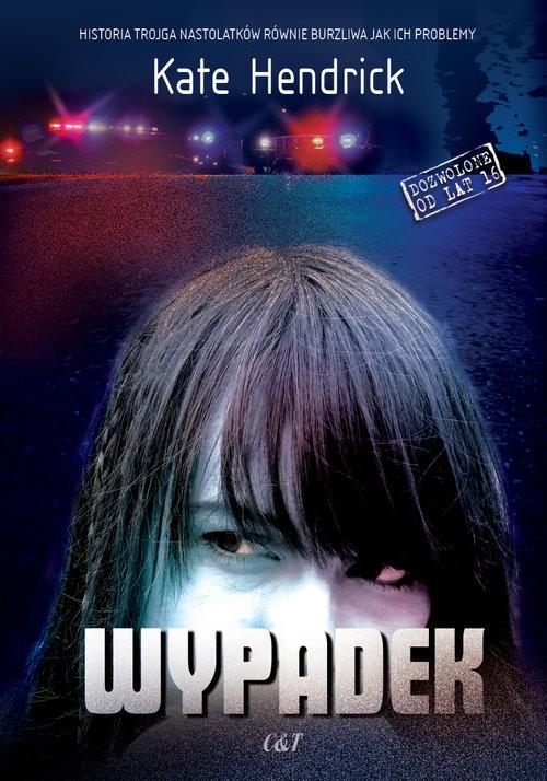 okładka Wypadek, Książka | Hendrick Kate