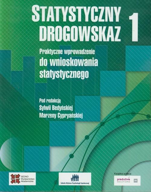 okładka Statystyczny drogowskaz 1 Praktyczne wprowadzenie do wnioskowania statystycznego, Książka |