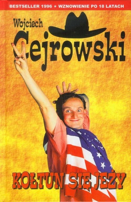 okładka Kołtun się jeży, Książka | Cejrowski Wojciech