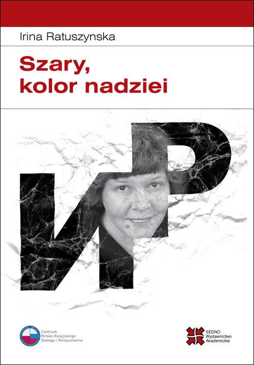 okładka Szary kolor nadziei, Książka | Ratuszynska Irina