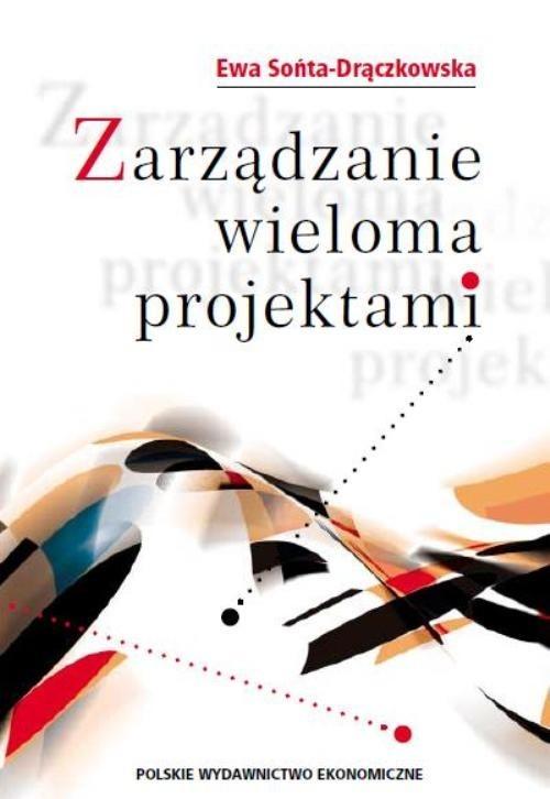 okładka Zarządzanie wieloma projektami, Książka | Sońta-Drączkowska Ewa