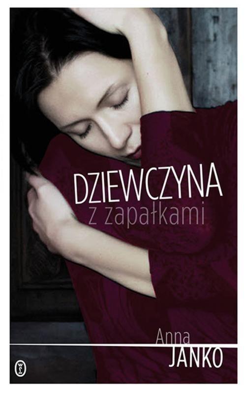 okładka Dziewczyna z zapałkami, Książka | Janko Anna
