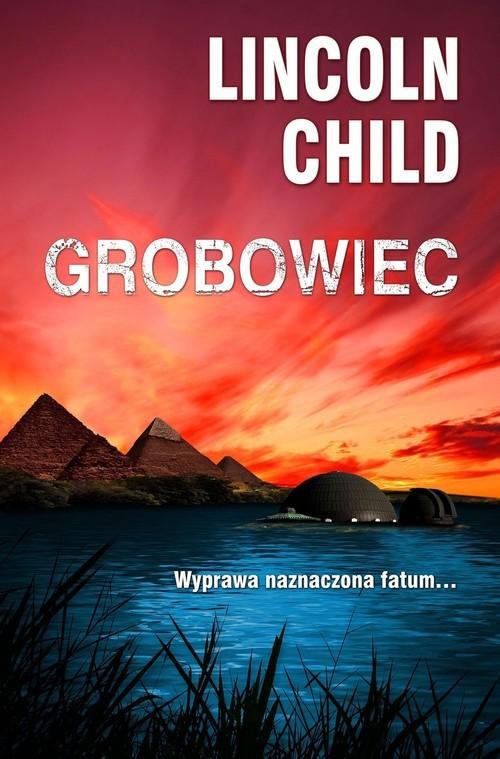 okładka Grobowiec, Książka | Child Lincoln