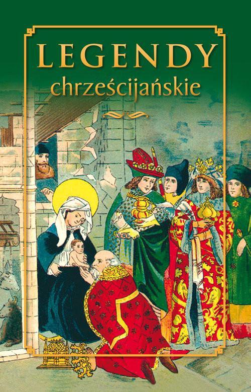 okładka Legendy chrześcijańskie, Książka |