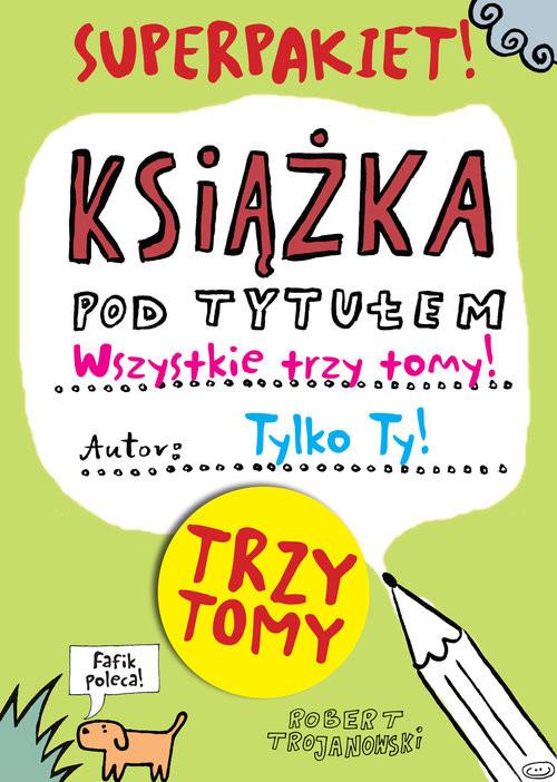 okładka Książka pod tytułem Tom 1-3 Pakietksiążka      Trojanowski Robert