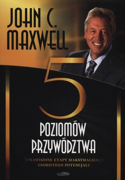 okładka Pięć poziomów przywództwa, Książka | John Maxwell