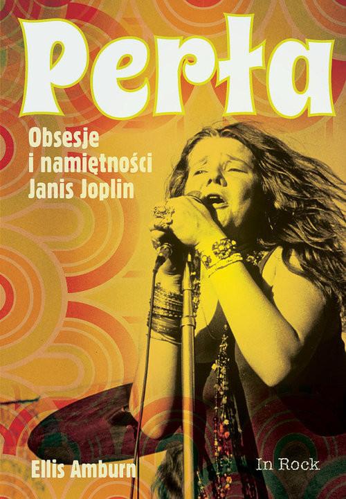 okładka Perła Obsesje i namiętności Janis Joplin, Książka | Amburn Ellis