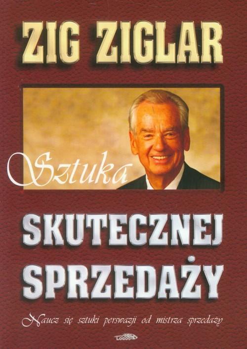 okładka Sztuka skutecznej sprzedaży, Książka | Zig  Ziglar
