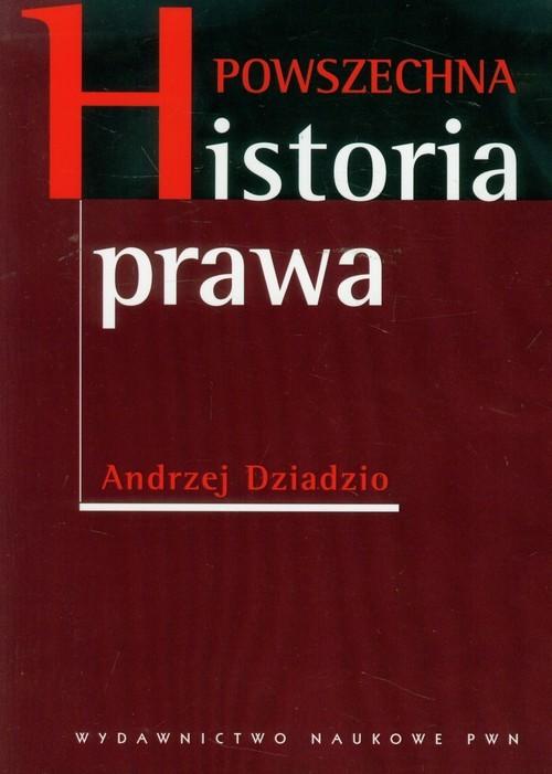 okładka Powszechna historia prawaksiążka      Dziadzio Andrzej