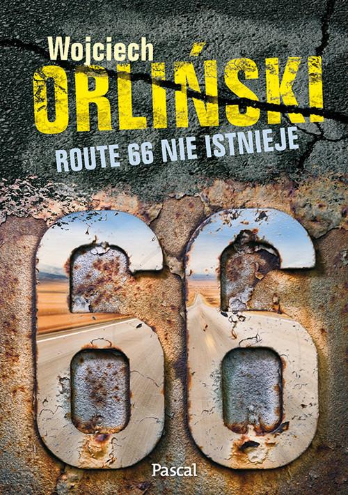 okładka Route 66 nie istnieje, Książka | Orliński Wojciech