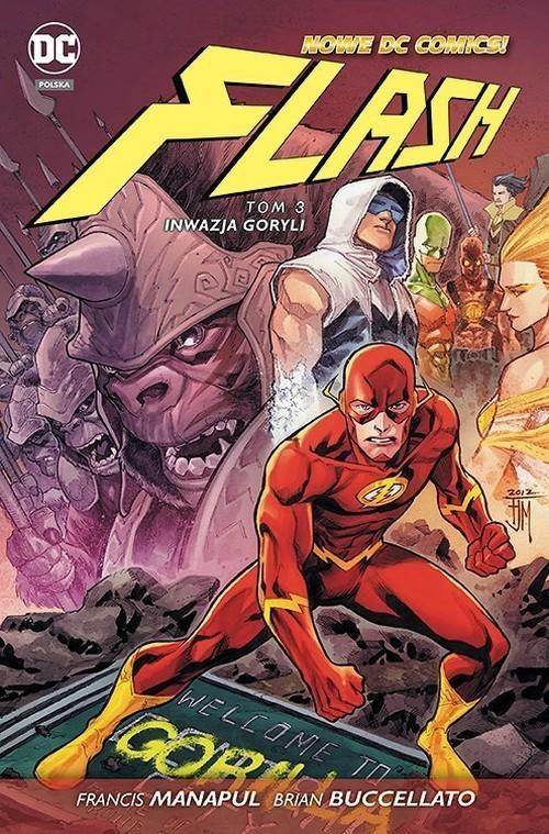 okładka Flash Tom 3 Inwazja goryliksiążka |  | Francis Manapul, Brian Buccellato