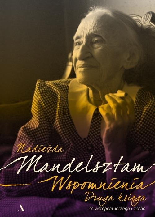 okładka Wspomnienia Druga księga, Książka | Mandelsztam Nadieżda
