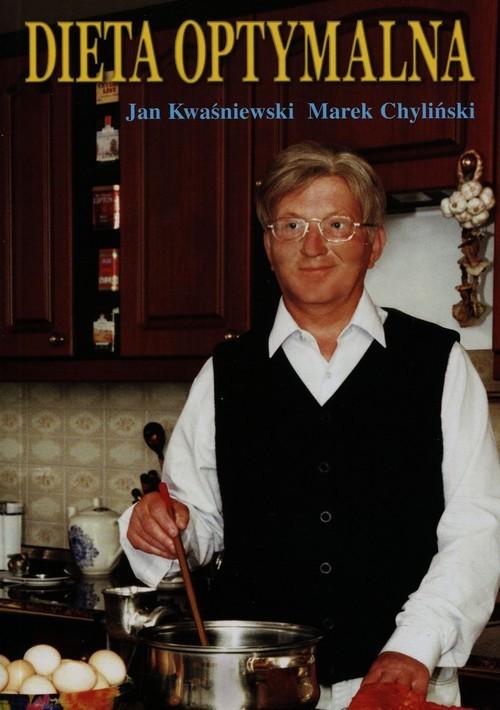 okładka Dieta optymalna, Książka | Jan Kwaśniewski, Marek Chyliński