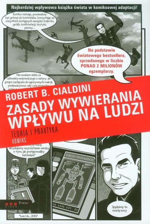 okładka Zasady wywierania wpływu na ludzi Teoria i praktyka Komiksksiążka |  | Robert B. Cialdini