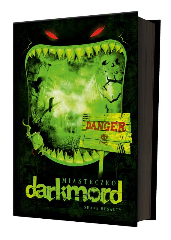 okładka Miasteczko Darkmord, Książka | Shane Hegarty