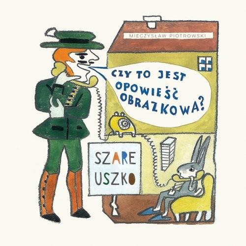 okładka Szare uszko, Książka | Piotrowski Mieczysław