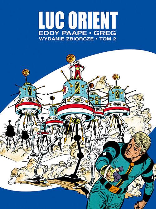 okładka Luc Orient - wydanie zbiorcze Tom 2, Książka | Greg