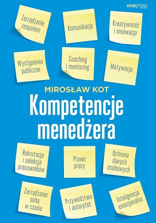 okładka Kompetencje menedżera, Książka | Kot Mirosław