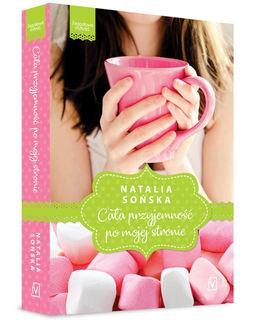 okładka Jagodowa miłość. Tom 1. Cała przyjemność po mojej stronie, Książka | Natalia Sońska