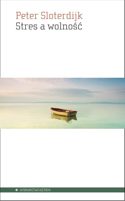 okładka Stres a wolność, Książka | Sloterdijk Peter