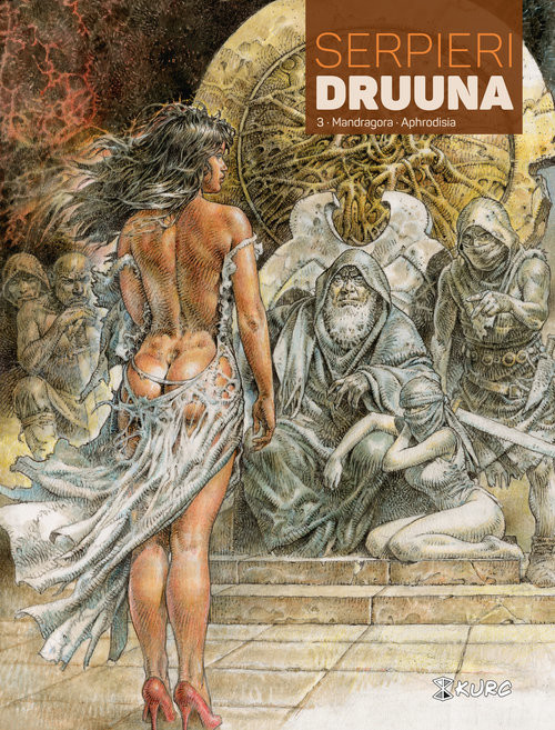okładka Druuna Tom 3 Mandragora Aphrodisia, Książka | Eleuteri Serpieri Paolo