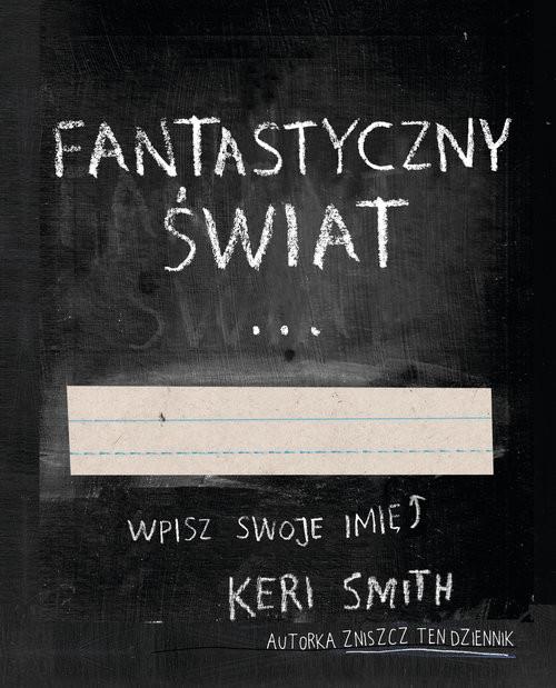 okładka Fantastyczny Świat, Książka | Smith Keri