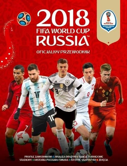 okładka FIFA Oficjalny Przewodnik World Cup Russia 2018, Książka |