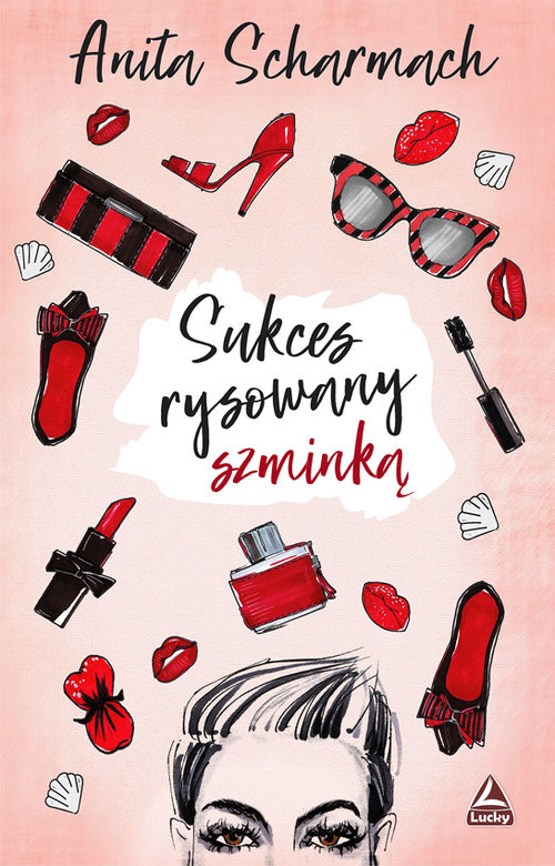 okładka Sukces rysowany szminką, Książka | Scharmach Anita