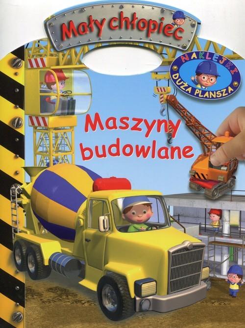 okładka Mały chłopiec Maszyny budowlane Naklejki Duża planszaksiążka |  |
