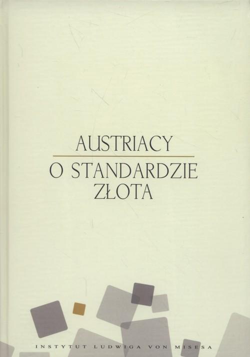 okładka Austriacy o standardzie złota, Książka | Rockwell Llewellyn