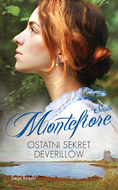 okładka Ostatni sekret Deverillów, Książka | Santa Montefiore