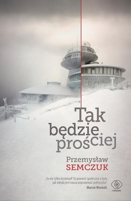 okładka Tak będzie prościej, Książka | Semczuk Przemysław