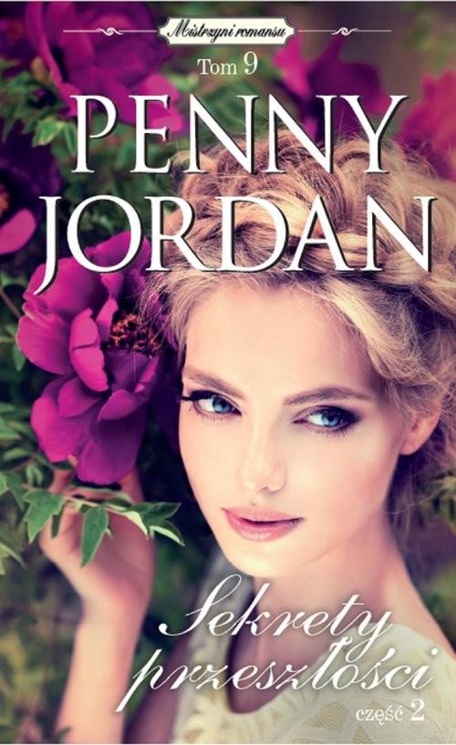 okładka Sekrety przeszłości Część 2, Książka | Penny Jordan