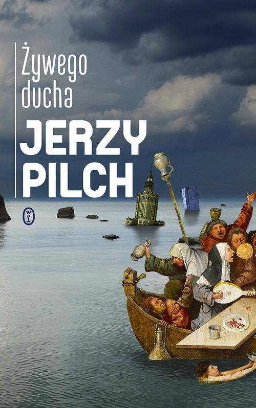 okładka Żywego ducha, Książka | Jerzy Pilch