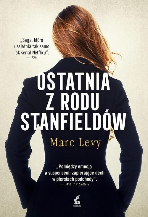 okładka Ostatnia z rodu Stanfieldów, Książka | Marc Levy